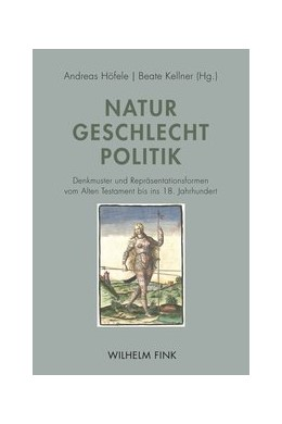 Abbildung von Höfele / Kellner | Natur - Geschlecht - Politik | 2020 | 2020 | Denkmuster und Repräsentations...