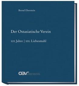 Abbildung von Eberstein | Der Ostasiatische Verein | 1. Auflage | 2020 | beck-shop.de