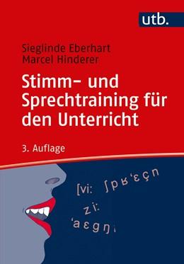 Abbildung von Eberhart / Hinderer | Stimm- und Sprechtraining für den Unterricht | 3. Auflage | 2020 | beck-shop.de