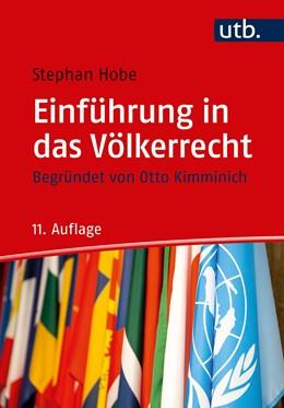 Abbildung von Hobe | Einführung in das Völkerrecht | 11., überarbeitete und aktualisierte Auflage | 2020