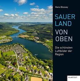 Abbildung von Sauerland von oben   2. Auflage   2020   Die schönsten Luftbilder der R...