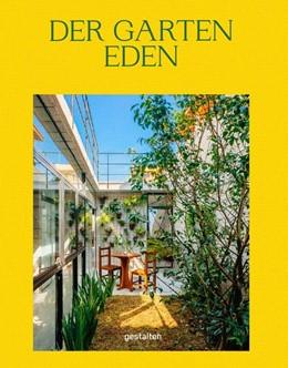 Abbildung von Servert Alonso-Misol / Klanten | Der Garten Eden | 1. Auflage | 2020 | beck-shop.de