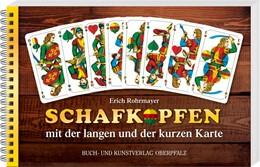 Abbildung von Rohrmayer | Schafkopfen mit der langen und der kurzen Karte | 1. Auflage | 2020 | beck-shop.de