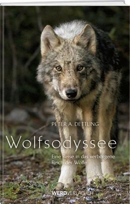 Abbildung von Dettling | Wolfsodyssee | 1. Auflage | 2020 | beck-shop.de