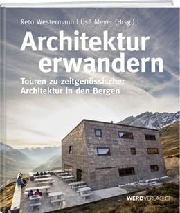 Abbildung von Westermann / Meyer | Architektur erwandern | überarbeitete Auflage | 2021 | Touren zu zeitgenössischer Arc...