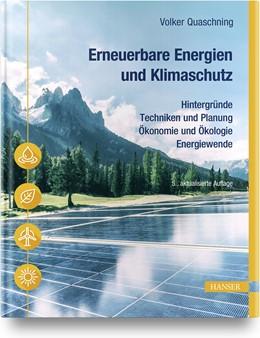 Abbildung von Quaschning | Erneuerbare Energien und Klimaschutz | 5. Auflage | 2020 | beck-shop.de