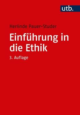 Abbildung von Pauer-Studer   Einführung in die Ethik   3. Auflage   2020   5372   beck-shop.de