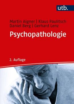Abbildung von Aigner / Paulitsch   Psychopathologie   2. Auflage   2020   beck-shop.de