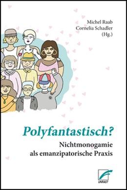 Abbildung von Raab / Schadler   Polyfantastisch?   1. Auflage   2020   beck-shop.de