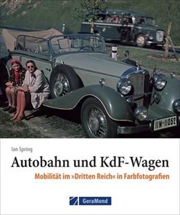 Abbildung von Spring | Autobahn und KdF-Wagen | 1. Auflage | 2021 | beck-shop.de