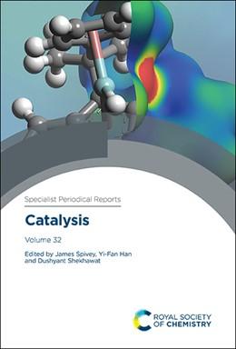 Abbildung von Spivey / Han | Catalysis | 1. Auflage | 2020 | 32 | beck-shop.de