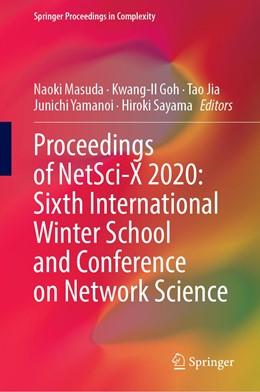 Abbildung von Masuda / Goh / Jia / Yamanoi / Sayama | Proceedings of NetSci-X 2020: Sixth International Winter School and Conference on Network Science | 1st ed. 2020 | 2020
