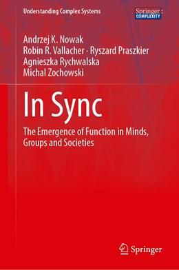 Abbildung von Nowak / Vallacher / Praszkier | In Sync | 1st ed. 2020 | 2020 | The Emergence of Function in M...