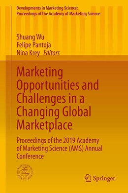 Abbildung von Wu / Pantoja / Krey | Marketing Opportunities and Challenges in a Changing Global Marketplace | 1st ed. 2020 | 2020 | Proceedings of the 2019 Academ...