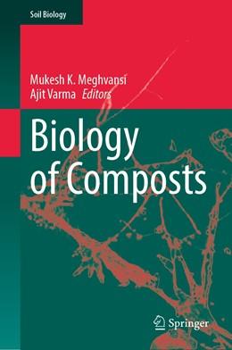 Abbildung von Meghvansi / Varma | Biology of Composts | 1st ed. 2020 | 2020 | 58