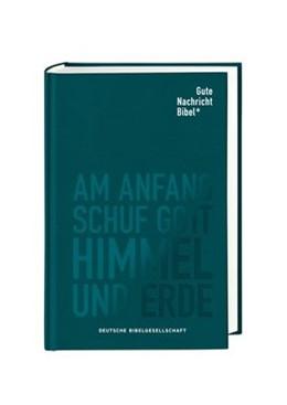 Abbildung von Gute Nachricht Bibel | 1. Auflage | 2020 | beck-shop.de