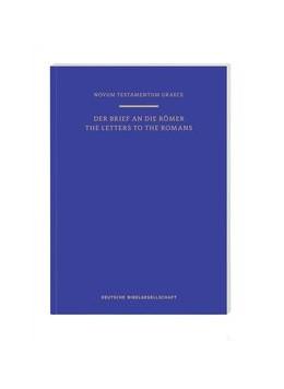 Abbildung von Aland | Novum Testamentum Graece: Der Brief an die Römer | 1. Auflage | 2020 | beck-shop.de