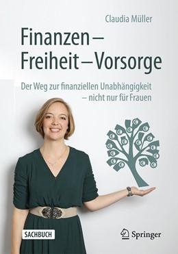 Abbildung von Müller | Finanzen – Freiheit – Vorsorge | 2020 | Der Weg zur finanziellen Unabh...