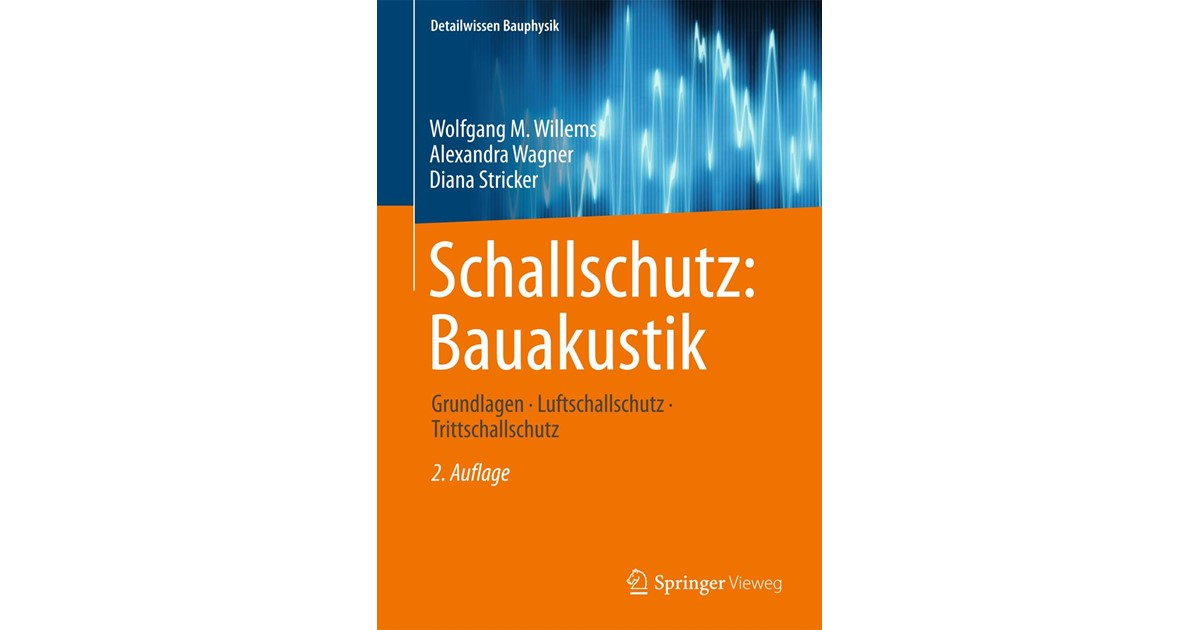 Willems Wagner Schallschutz Bauakustik 2 Auflage 2020 Beck Shop De