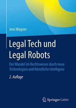 Abbildung von Wagner | Legal Tech und Legal Robots | 2. Auflage | 2020 | beck-shop.de