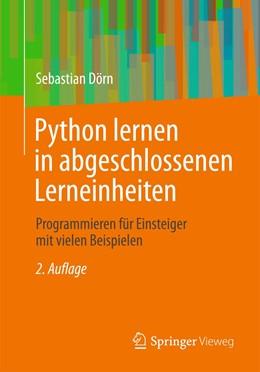 Abbildung von Dörn   Python lernen in abgeschlossenen Lerneinheiten   2., verb. Aufl. 2020   2020   Programmieren für Einsteiger m...