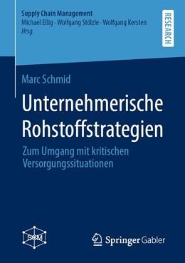 Abbildung von Schmid | Unternehmerische Rohstoffstrategien | 1. Auflage | 2020 | beck-shop.de