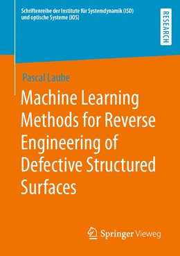 Abbildung von Laube | Machine Learning Methods for Reverse Engineering of Defective Structured Surfaces | 1st ed. 2020 | 2020