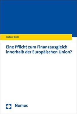 Abbildung von Kroll | Eine Pflicht zum Finanzausgleich innerhalb der Europäischen Union? | 2019