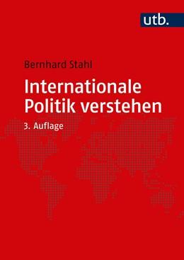 Abbildung von Stahl | Internationale Politik verstehen | 3. Auflage | 2020 | beck-shop.de