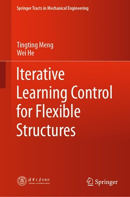 Abbildung von Meng / He | Iterative Learning Control for Flexible Structures | 1st ed. 2020 | 2020
