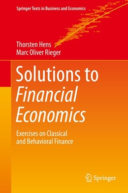 Abbildung von Hens / Rieger | Solutions to Financial Economics | 2019 | Exercises on Classical and Beh...
