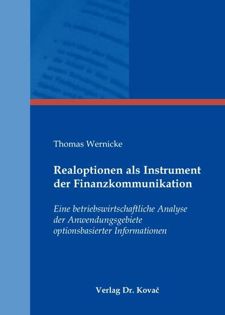 Abbildung von Wernicke   Realoptionen als Instrument der Finanzkommunikation   .   2009