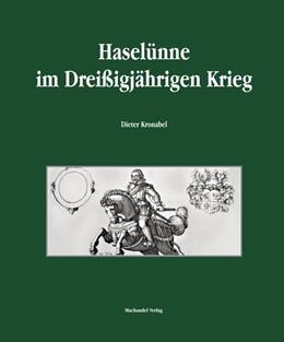 Abbildung von Kronabel | Haselünne im Dreißigjährigen Krieg | 1. Auflage | 2019 | beck-shop.de