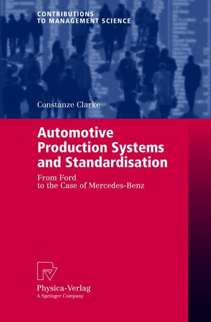 Abbildung von Clarke | Automotive Production Systems and Standardisation | 2005