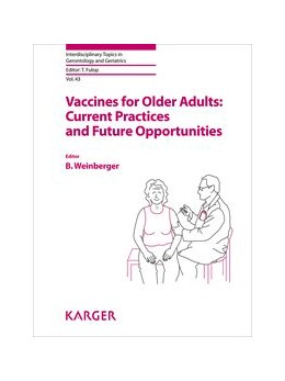 Abbildung von Weinberger   Vaccines for Older Adults: Current Practices and Future Opportunities   2020   43
