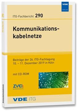 Abbildung von ITG-Fb. 290: Kommunikationskabelnetze | Neuerscheinung | 2019 | Beiträge der 26. ITG-Fachtagun...