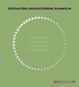 Abbildung von Hilliges | Gestalten, produzieren, sammeln | 1. Auflage | 2019 | beck-shop.de