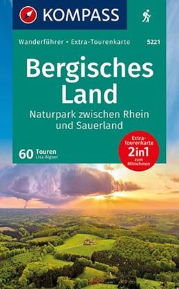 Abbildung von Aigner | KOMPASS Wanderführer Bergisches Land, Naturpark zwischen Rhein und Sauerland | 1. Auflage | 2020 | beck-shop.de