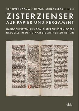 Abbildung von Overgaauw / Schladebach | Zisterzienser auf Papier und Pergament | 1. Auflage | 2020 | beck-shop.de