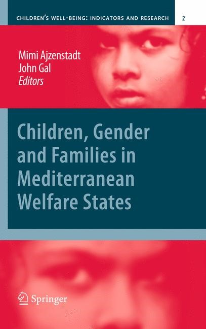 Abbildung von Ajzenstadt / Gal | Children, Gender and Families in Mediterranean Welfare States | 2010