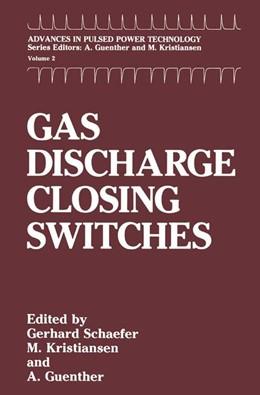 Abbildung von Schaefer / Kristiansen / Guenther | Gas Discharge Closing Switches | 1991 | 2