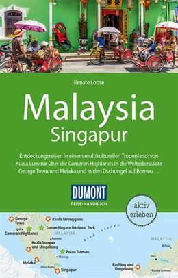 Abbildung von Loose / Jacobi | DuMont Reise-Handbuch Reiseführer Malaysia, Singapur, Brunei | 4. Auflage | 2020 | beck-shop.de