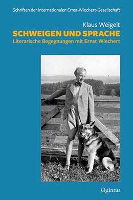 Abbildung von Weigelt   Schweigen und Sprache   2020   Literarische Begegnungen mit E...