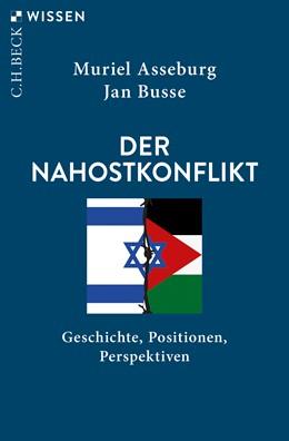 Abbildung von Asseburg, Muriel / Busse, Jan   Der Nahostkonflikt   3. Auflage   2020   2858   beck-shop.de