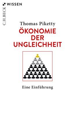 Abbildung von Piketty, Thomas | Ökonomie der Ungleichheit | 3. Auflage | 2020 | 2864 | beck-shop.de