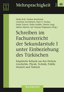 Abbildung von Roll / Bernhardt   Schreiben im Fachunterricht der Sekundarstufe I unter Einbeziehung des Türkischen   1. Auflage   2020   beck-shop.de
