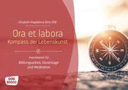 Abbildung von Zehe   Ora et labora - Kompass der Lebenskunst   2020   Impulskarten für Bildungsarbei...