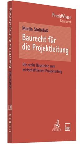 Abbildung von Stoltefuß | Baurecht für die Projektleitung | 1. Auflage | 2021 | beck-shop.de
