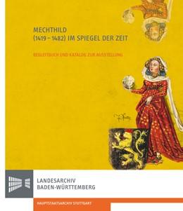 Abbildung von Mechthild (1419-1482) im Spiegel der Zeit   2. Auflage   2020   beck-shop.de
