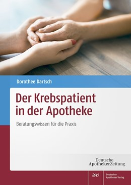Abbildung von Dartsch | Der Krebspatient in der Apotheke | 1. Auflage | 2019 | beck-shop.de